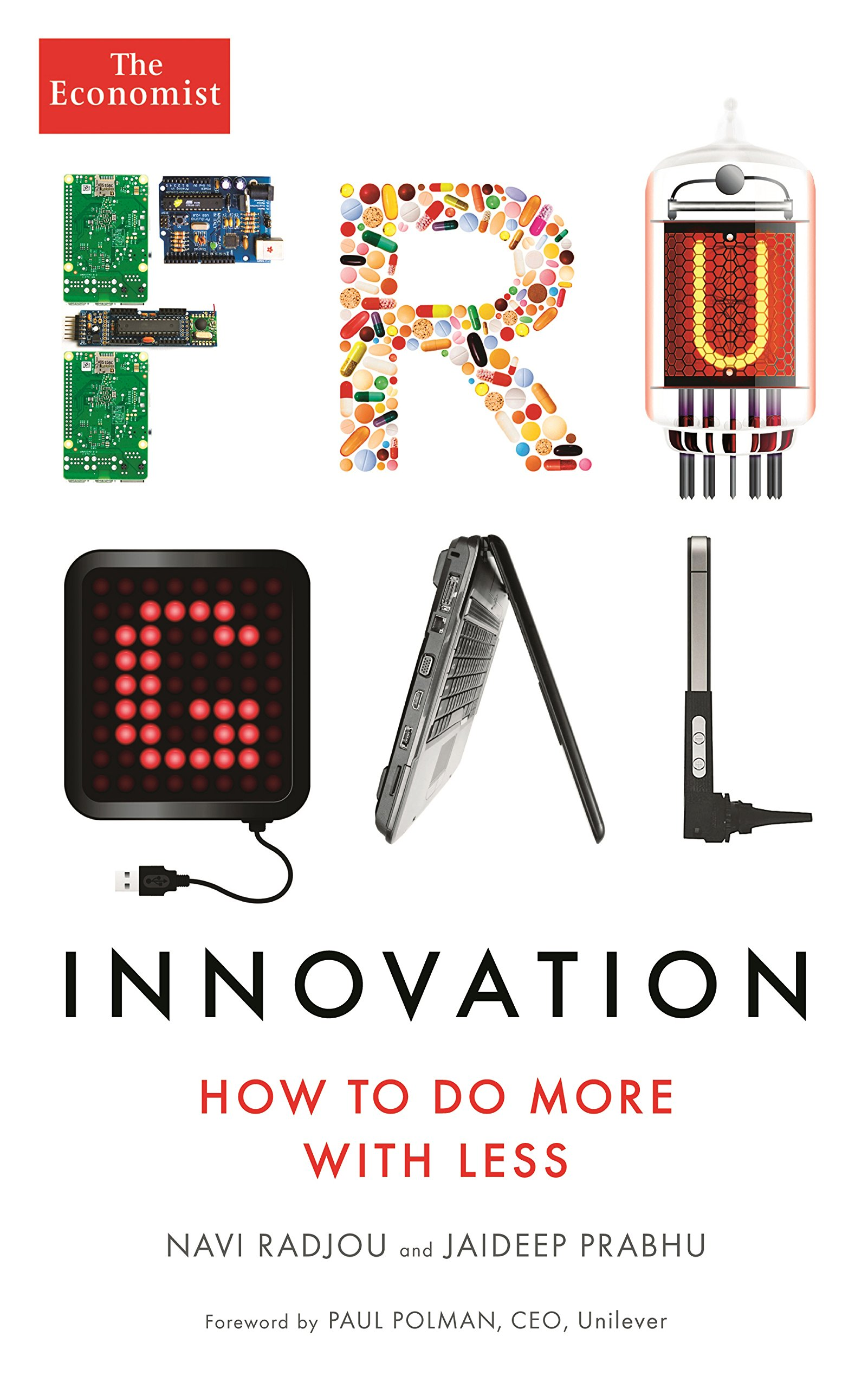 Frugal Innovation-How to do more with less