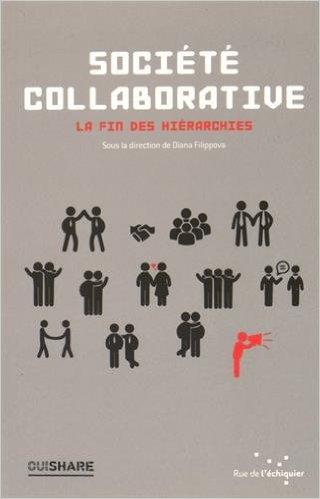 Société collaborative : La fin des hiérarchies